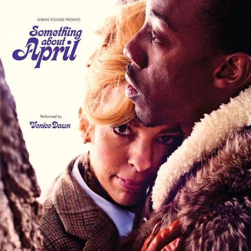 Adrian Younge Presents Venice Dawn<br>Something About April<br>CD, RE + CD + DL